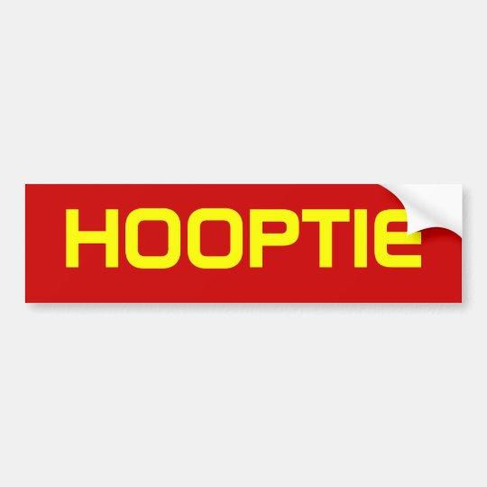 HOOPTIE BUMPER STICKER