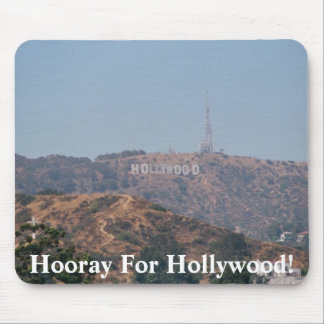 Hooray For Hollywood! Mouse Pad