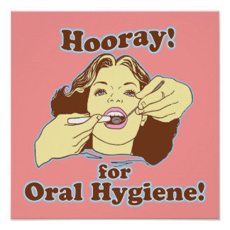 Hooray for Oral Hygiene Retro Poster