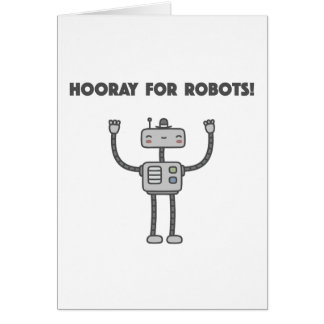 Hooray for robots! greeting card