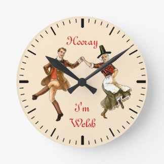 Hooray I'm Welsh Round Clock