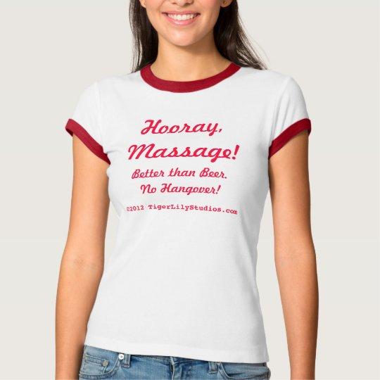 Hooray, Massage! T-Shirt
