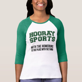 Hooray Sports With The Homeruns Shirt - Green