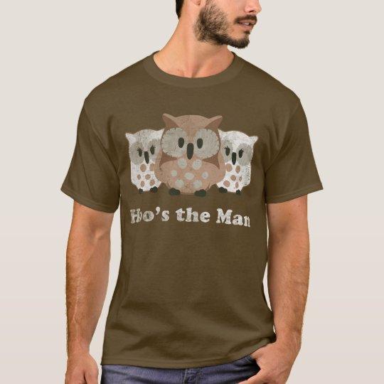 Hoo's The Man Dark T-Shirt
