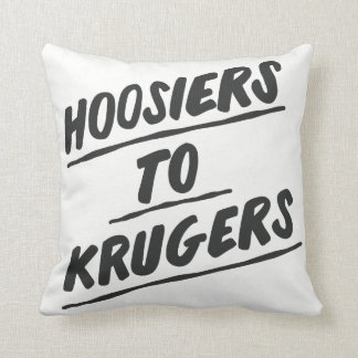 "Hoosiers to Krugers - 16""x16"" pillow"