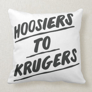 "Hoosiers to Krugers - 20""x20"" pillow"