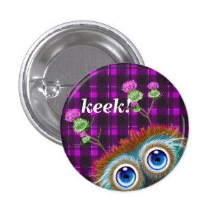 Hoots Toots Haggis. Keek! 3 Cm Round Badge