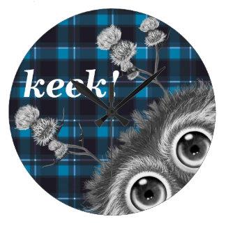 Hoots Toots Haggis. Keek! Clocks