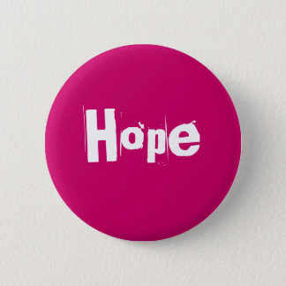Hope 6 Cm Round Badge
