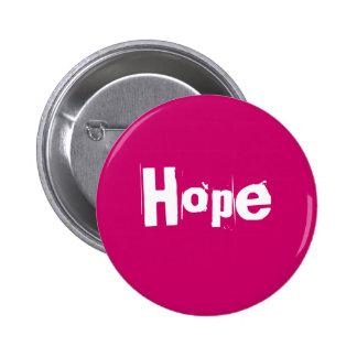 Hope 6 Cm Round Badge