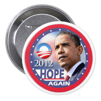 Hope Again Obama 2012 Pinback Buttons