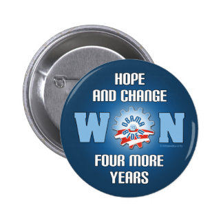 Hope And Change Won Four More Years 6 Cm Round Badge