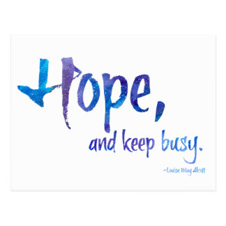 Hope, And Keep Busy Protest Postcard