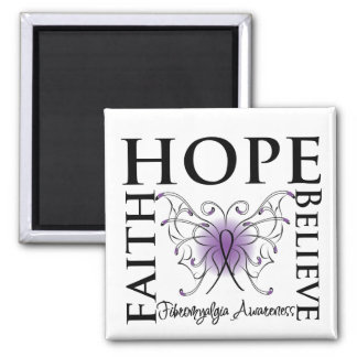 Hope Believe Faith - Fibromyalgia Square Magnet