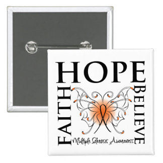 Hope Believe Faith - Multiple Sclerosis 15 Cm Square Badge