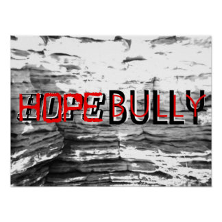 Hope Bully pit Poster