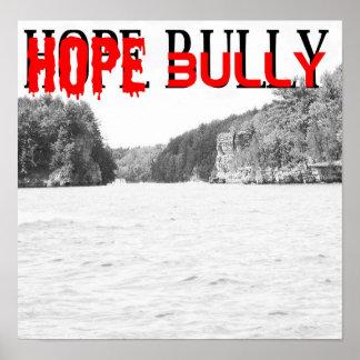 Hope Bully river Poster