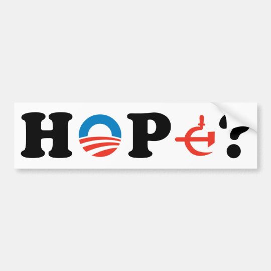 Hope? Bumper Sticker