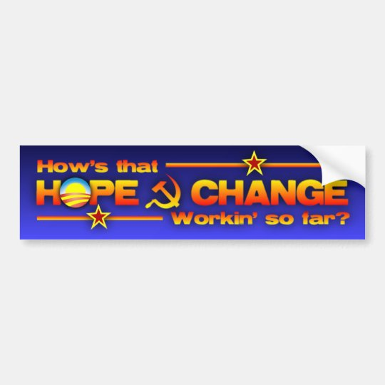 Hope & Change? Bumper Sticker