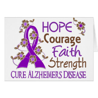 Hope Courage Faith Strength 3 Alzheimer's Disease Card