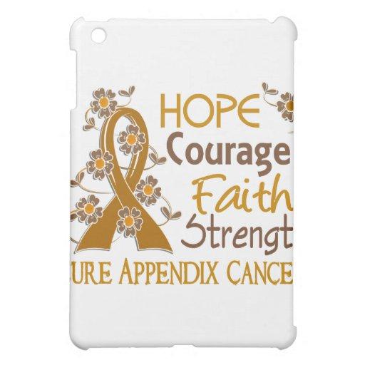 Hope Courage Faith Strength 3 Appendix Cancer iPad Mini Covers