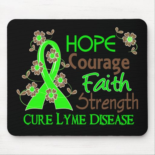Hope Courage Faith Strength 3 Lyme Disease Mouse Pads