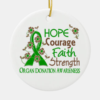 Hope Courage Faith Strength 3 Organ Donation Christmas Ornament