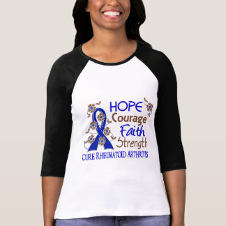 Hope Courage Faith Strength 3 Rheumatoid Arthritis T-Shirt