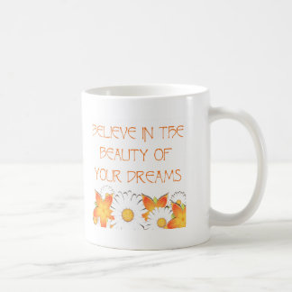 Hope, Dreams and Beauty Basic White Mug