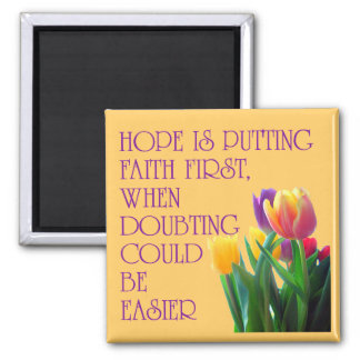 Hope, Dreams and Beauty Square Magnet
