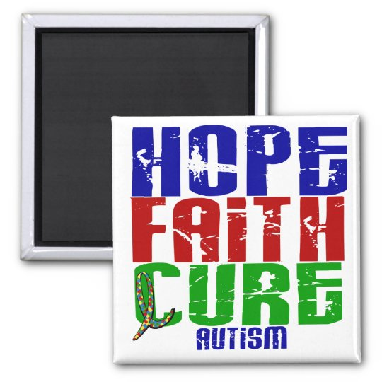 HOPE FAITH CURE AUTISM MAGNET