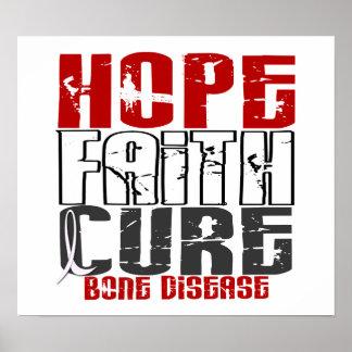 Hope Faith Cure Bone Disease Poster