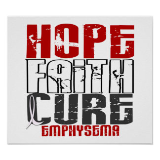 Hope Faith Cure Emphysema Print