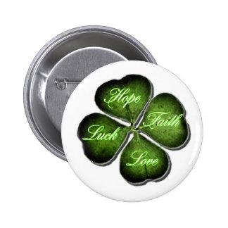 Hope, Faith, Love, & Luck 4 Leaf Clover 6 Cm Round Badge
