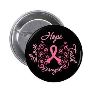 Hope Faith Love Strength Breast Cancer 6 Cm Round Badge