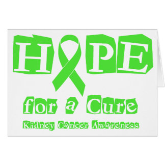 Hope for a Cure - Kidney Cancer Greeting Card