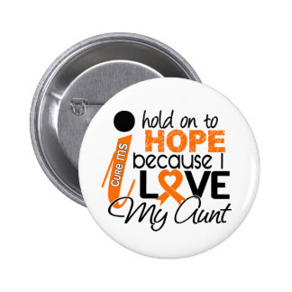 Hope For My Aunt Multiple Sclerosis MS 6 Cm Round Badge