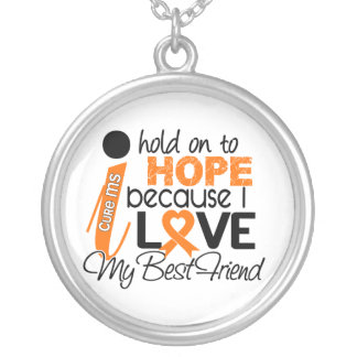 Hope For My Best Friend Multiple Sclerosis MS Silver Plated Necklace