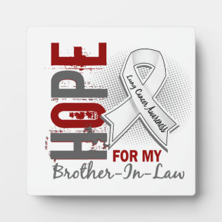 Hope For My Brother-In-Law Lung Cancer Plaque