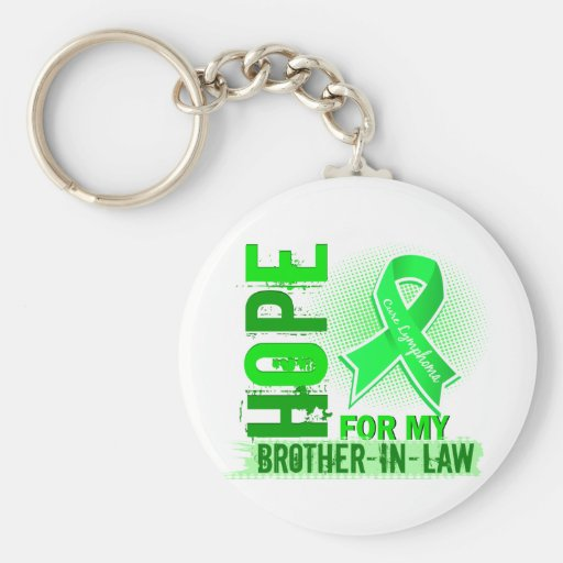 Hope For My Brother-In-Law Lymphoma Key Chains