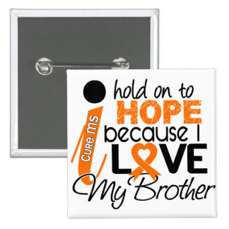 Hope For My Brother MS Multiple Sclerosis 15 Cm Square Badge