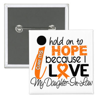 Hope For My Daughter-In-Law MS Multiple Sclerosis 15 Cm Square Badge