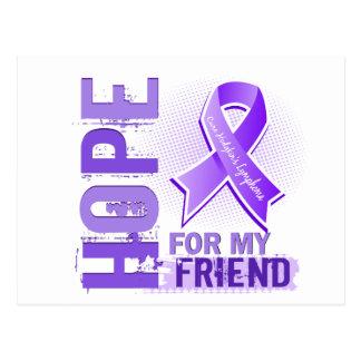 Hope For My Friend Hodgkins Lymphoma Postcard