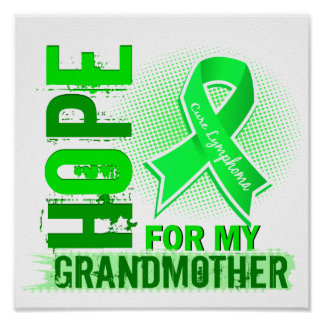Hope For My Grandmother Lymphoma Poster