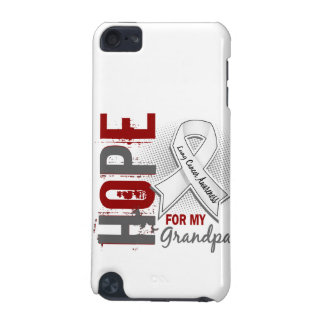 Hope For My Grandpa Lung Cancer iPod Touch 5G Covers