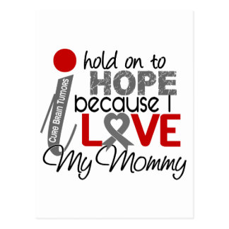 Hope For My Mommy Brain Tumor Postcard
