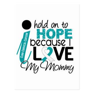 Hope For My Mommy Cervical Cancer Postcard