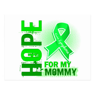 Hope For My Mommy Lymphoma Postcard