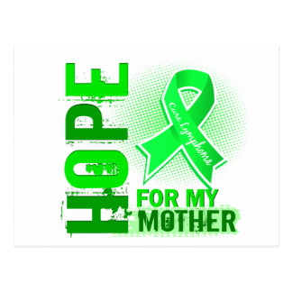Hope For My Mother Lymphoma Postcard
