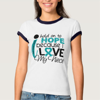 Hope For My Niece Ovarian Cancer T Shirt